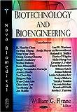 Biotechnology and Bioengineering, William G. Flynne, 1604560673