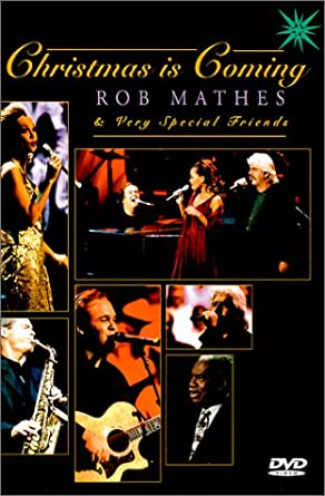 Amazon.com: Rob Mathes   Christmas Is Coming: Rob Mathes, Vanessa