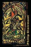 The Resurrection of Philip Clairmont