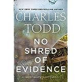 No Shred of Evidence: An Inspector Ian Rutledge Mystery (Inspector Ian Rutledge Mysteries, 18)