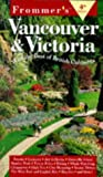 Frommer's Vancouver and Victoria, Anastasia M. Miller, 0028620526