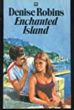 Front cover for the book Enchanted Island by Denise Robins