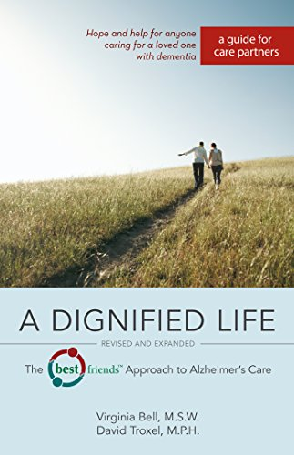 A Dignified Life: The Best Friends Approach to Alzheimer's Care