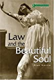 Law and the Beautiful Soul, Alan William Norrie, 1904385303