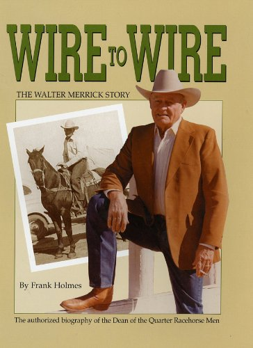 Wire to Wire - The Walter Merrick Story (Wire Frank)