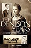 The Denison Years, Neil Denison, 155452119X