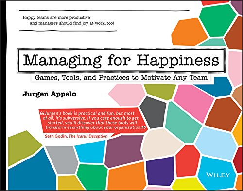 Managing for Happiness: Games, Tools, and Practices to Motivate Any Team (Inglese) Copertina flessibile – 10 giu 2016 Jurgen Appelo John Wiley & Sons Inc 1119268680 Sachbücher / Politik
