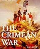 The Crimean War (TV Tie-in) (A Channel Four book)