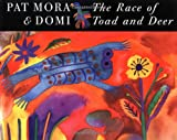 The Race of Toad and Deer, Pat Mora, 0888994346