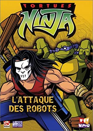 Amazon.com: Tortues Ninja vol.1 : Lattaque des robots ...