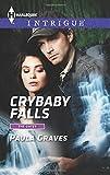 Crybaby Falls, Paula Graves, 0373697899