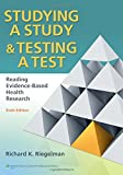 Studying A Study and Testing a Test: Reading
