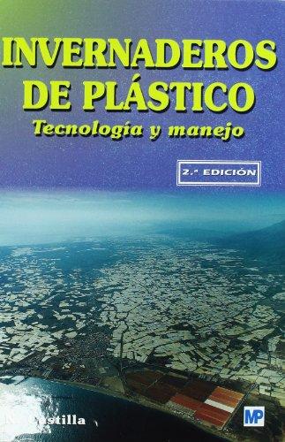 Descargar Libro Invernaderos De Plástico. Tecnología Y Manejo Nicolás Castilla Prados