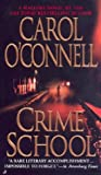 Crime School, Carol O'Connell, 0515135356