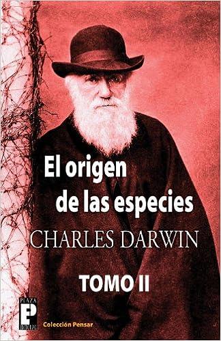 El origen de las especies (Tomo 2) (Volume 2) (Spanish Edition)