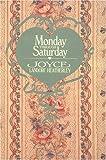 Monday Through Saturday, Joyce Landorf Heatherley, 0929488113