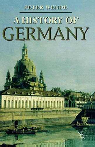 History of Germany (Palgrave Essential Histories series)
