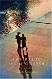 The Bride from Odessa, Edgardo Cozarinsky, 0374116733
