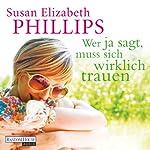 Wer Ja sagt, muss sich wirklich trauen | Susan Elizabeth Phillips