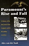 img - for Paramount's Rise and Fall: A History of the Wisconsin Chair Company and Its Recording Activities book / textbook / text book