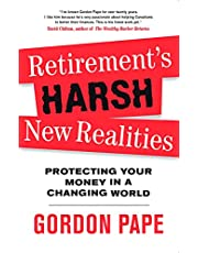 Retirement's Harsh New Realities: Protecting Your Money In A Changing World