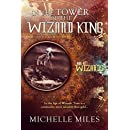 In the Tower of the Wizard King (Age of Wizards Book 1)