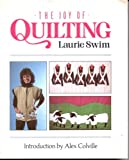 The Joy of Quilting, Laurie Swim, 0915590913