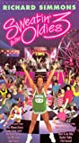 Sweatin' to the Oldies 3:  An Aerobic Concert with Richard Simmons [VHS]