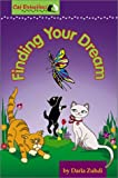 Finding Your Dream (Cat Detectives)
