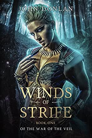 Amazon.com: The Winds of Strife (The War of the Veil Book