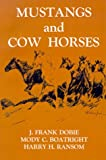 Mustangs and Cow Horses, , 1574410989