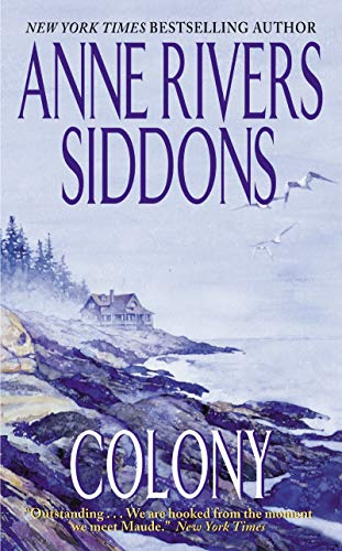 Colony by Anne Rivers Siddons