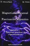 img - for Magnetismo Personal y como desarrollarlo (Spanish Edition) book / textbook / text book