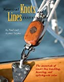 Nautical Knots and Lines Illustrated, Paul Snyder and Arthur Snyder, 0070595801