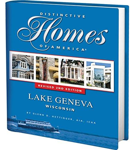 Distinctive Homes of America, Volume IV - Lake Geneva Wisconsin]()