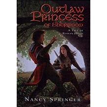 Outlaw Princess of Sherwood (Rowan Hood)