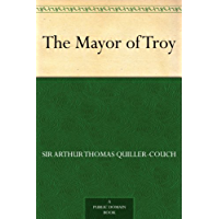 The Mayor of Troy (English Edition)