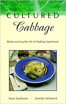 The Cultured Cabbage (Klaus Kaufmann's Rediscovered! Series)