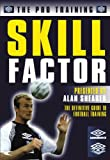 Alan Shearer's Pro Training Skill Factor [DVD]
