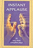 Instant Applause : 26 Very Short Plays, CBC Radio, 0921368380