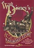 Walt Disney's Railroad Story, Michael Broggie, 1563420090