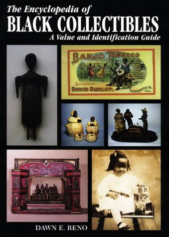 Search : The Encyclopedia of Black Collectibles: A Value and Identification Guide
