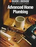 Advanced Home Plumbing, Cowles Creative Publishing, 0865737509