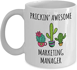 Marketing Manager Mug Prickin' Awesome Marketing Manager Cactus Decor Coffee Mug Tea Cup Funny Inspirational Mugs