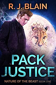 Pack Justice (Nature of the Beast Book 1) by [Blain, RJ]