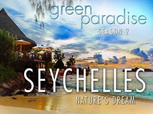 Earth Natural - Seychelles - Nature's Dream