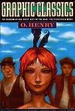 Graphic Classics - O. Henry, O. Henry, 0974664820