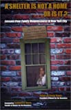 img - for A Shelter Is Not a Home...Or Is It? Lessons from Family Homelessness in New York City book / textbook / text book