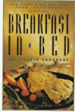 Breakfast in Bed California Cookbook, Carol Frieberg, 1570611076