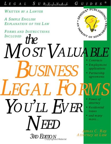 The Most Valuable Business Legal Forms You Will Ever Need, 3E (current for any state) (Most Valuable Business Legal Forms You'll Ever Need)